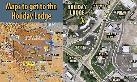 Maps to get to the Holiday Lodge in Lander, Wyoming